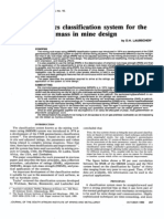 A Geomechanics Classification System Fot the Rating of Rock Mass in Mine Design
