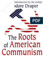Theodore Draper the Roots of American Communism 2003