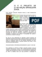 EDUCAÇÃO E O PROJETO DE FORMAÇÃO NA NAÇÃO BRASILEIRA NA ATUALIDADE