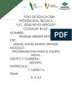 Reporte de La Practica Dos Ramos.
