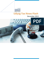 Udyog Tax News Flash for the week 7th - 14th Dec. Get all the latest news from the world of taxation.