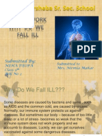 Why Do We Fall Ill