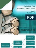 EMBRIOLOGI MUSKULOSKELETAL