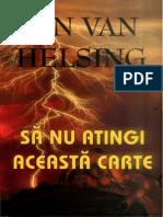 Sa Nu Atingi Aceasta Carte_JAN Van Helsing