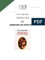 Anne i Serge Golon - Andjelika 12 Andjelika Na Putu Nade