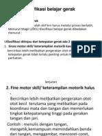 Klasifikasi Belajar Gerak, Materi 2