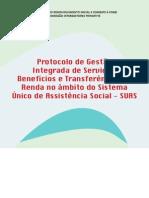 Protocolo de Gestao Integrada de Servicos- Beneficios e Transferencias de Renda No Ambito Do Sistema Unico de Assistencia Social - SUAS