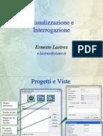 A.a.11-12 SITLab - Lucidi 3 - Visualizzaizone e Interrogazione