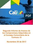 Segundo Seguimiento Consejo Comunitario Comuna 15