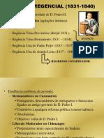 Brasil Império - Período Regencial (1831-1840)