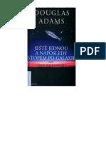 Douglas Adams - Ještě jednou a naposled stopem po galaxii aneb losos pochybnosti