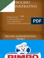 Proyecto Proceso Administrativo Bimbo