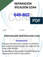 PREPARACIÓN CERTIFICACIÓN CCNA(ASPECTOS GENERALES)