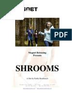 Shrooms Film Notes