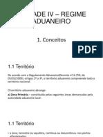 UNIDADE IV – REGIME ADUANEIRO(1)
