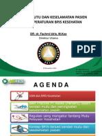 Mutu Dan Keselamatan Pasien Dalam Peraturan BPJS IHQN 2013