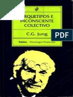 142009350 Jung Carl Gustav Arquetipos e Inconsciente Colectivo PDF