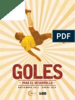 Centro Cultural Exhibiciones GOLES Para El Desarrollo