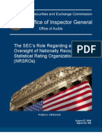 The SEC's Role Regarding and Oversight of Nationally Recognized Statistical Rating Organizations