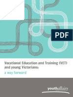 Vocational Education and Training (VET) and Young Victorians - A Way Forward