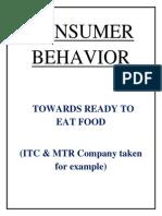CONSUMER BEHAVIOR Towards Ready 2 Eat Food
