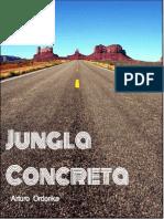 Jungla Concreta Ficción Breve de Arturo Ordorika