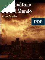 Penúltimo día del mundo de Arturo Ordorika