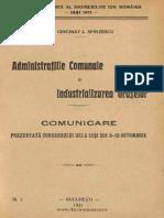 Administraţiile comunale şi industrializarea oraşelor  comunicare prezentată Congresului dela Iaşi din 9-12 octombrie