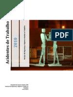 Relatorio Anual de Acidentes de Trabalho 2010