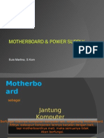 Pert 2 - Motherboard & Power Supply