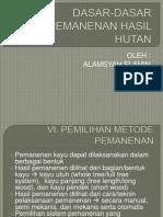 PEMILIHAN METODE PEMANENAN