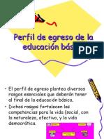 Presentación del Perfil de egreso de la educación básica