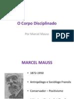 31830209 Corpo Disciplinado Por Marcel Mauss