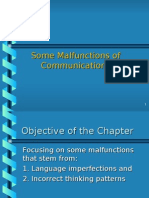 Some Malfunctions of Communications