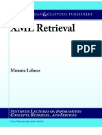 XML Retrieval (Synthesis Lectures on Information Concepts, Retrieval & Services)