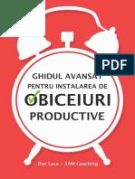 Dan Luca - Ghidul Avansat Pentru Instalarea de Obiceiuri Productive