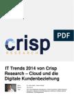 IT-Trends 2014 - Cloud und die Digitale Kundenbeziehung