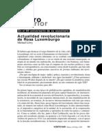 Michael Löwy - Actualidad revolucionaria de Rosa Luxemburgo