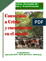 Conversión a Cristo y Encarnación en el mundo