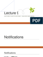 Lecture 9 Notifications , Dialogs and Media