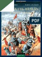 Mircea cel Batran și luptele cu turcii - Neagu Djuvara și Radu Oltean