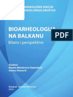 Bioarheologija na Balkanu. Bilans i perspektive / Bioarchaeology in the Balkans. Balance and perspectives
