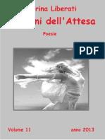 I Giorni dell'Attesa.   Poesie di Marina Liberati. Volume 11