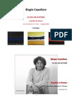 Catalogo della Mostra di Biagio Cepollaro 'Le Tre Vie''