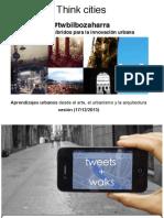 Presentación THINK CITIES #TWbilbozaharra