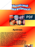 Apokreas Andeaster in Greece