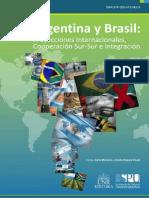 Argentina y Brasil - Proyecciones Internacionales, Cooperación Sur-Sur e Integracion - Edição Digital