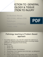 1) Introduction to General Pathology & Tissue Reaction to Injury