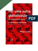 SANTOS, Milton. Por Uma Outra Globalização.