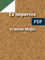 La impureza - Ernesto Mejía Sánchez